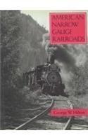 American Narrow Gauge Railroads: Hilton, George W.