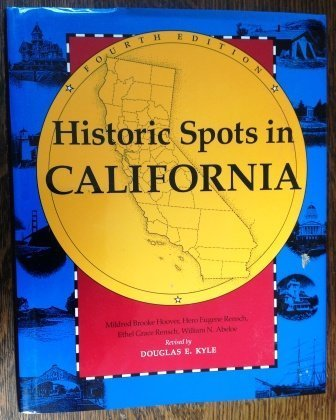 9780804717342: Historic Spots in California