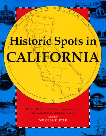 Historic Spots in California: Mildred B. Hoover,