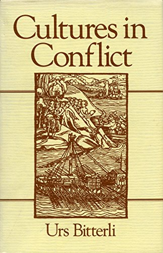 9780804717373: Cultures in Conflict: Encounters Between European and Non-European Cultures, 1492-1800