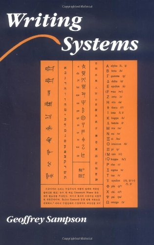9780804717564: Writing Systems: A Linguistic Introduction