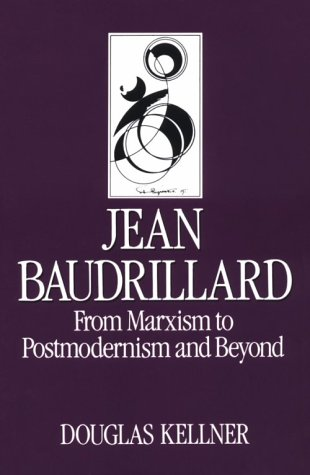 9780804717571: Jean Baudrillard: From Marxism to Postmodernism and Beyond (Key Contemporary Thinkers)