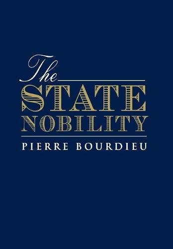 9780804717786: The State Nobility: Elite Schools in the Field of Power