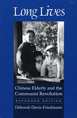 9780804718080: Long Lives: Chinese Elderly and the Communist Revolution. Expanded Edition
