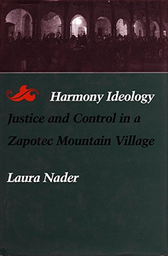 9780804718097: Harmony Ideology: Justice and Control in a Zapotec Mountain Village