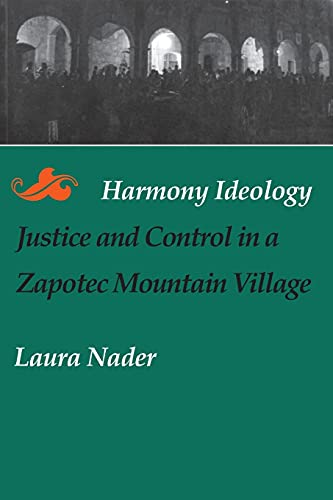 9780804718103: Harmony Ideology: Justice and Control in a Zapotec Mountain Village