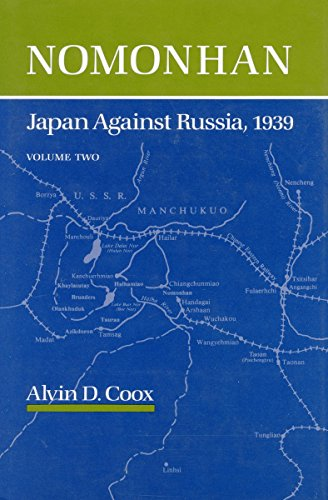 9780804718356: Nomonhan: Japan Against Russia, 1939