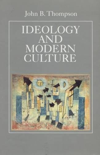 9780804718455: Ideology and Modern Culture: Critical Social Theory in the Era of Mass Communication