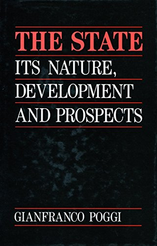 9780804718493: The State: Its Nature, Development and Prospects