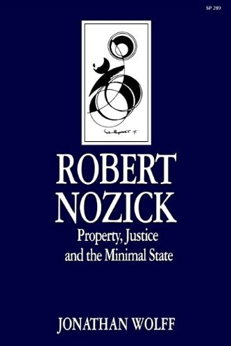 9780804718554: Robert Nozick: Property, Justice, and the Minimal State (Key Contemporary Thinkers)