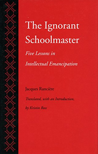 9780804718745: The Ignorant Schoolmaster: Five Lessons in Intellectual Emancipation