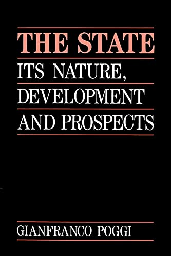 9780804718776: The State: Its Nature, Development and Prospects