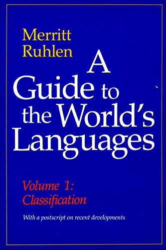 9780804718943: A Guide to the World's Languages: Classification Volume I: Classification v. 1