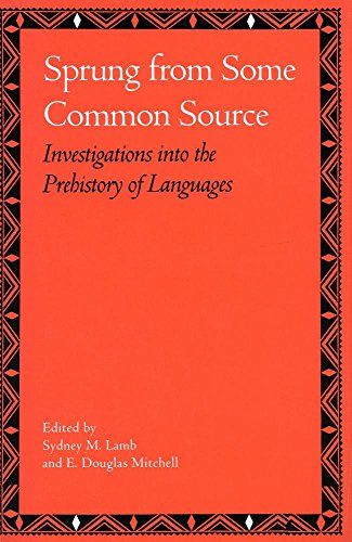 9780804718974: Sprung from Some Common Source: Investigations into the Prehistory of Languages