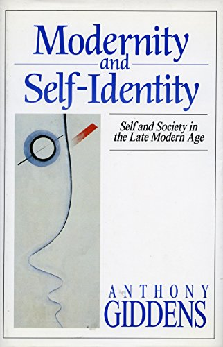 9780804719438: Modernity and Self-Identity: Self and Society in the Late Modern Age