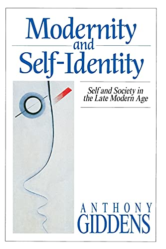 9780804719445: Modernity and Self-Identity: Self and Society in the Late Modern Age