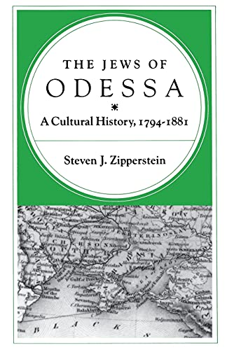 9780804719629: The Jews of Odessa: A Cultural History, 1794-1881