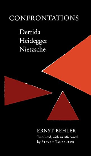 9780804719681: Confrontations: Derrida/Heidegger/Nietzsche