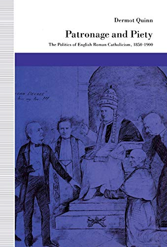 9780804719964: Patronage and Piety: The Politics of English Roman Catholicism, 1850-1900 (Jurists: Profiles in Legal Theory)