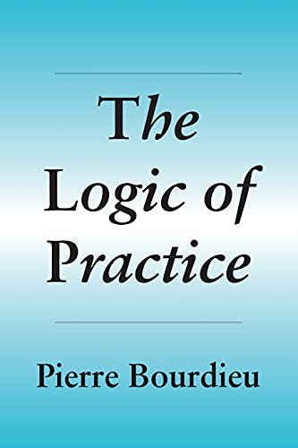 9780804720113: The Logic of Practice