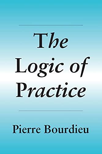 9780804720113: The Logic of Practice