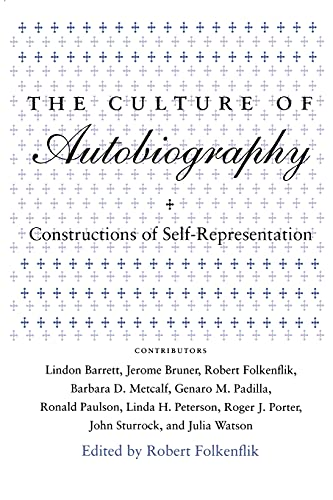 9780804720489: The Culture of Autobiography: Constructions of Self-Representation (Irvine Studies in the Humanities)