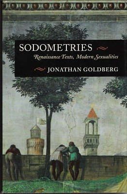 9780804720502: Sodometries: Renaissance Texts, Modern Sexualities