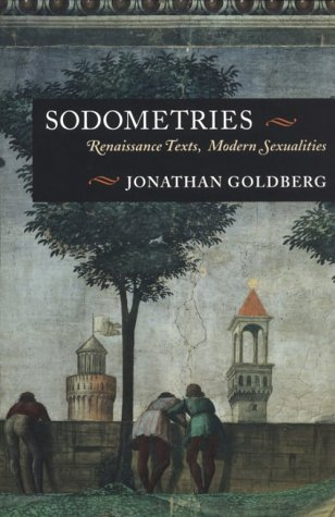 9780804720519: Sodometries: Renaissance Texts, Modern Sexualities