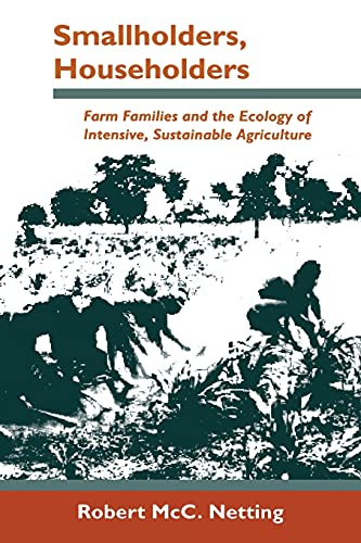 9780804721028: Smallholders, Householders: Farm Families and the Ecology of Intensive, Sustainable Agriculture
