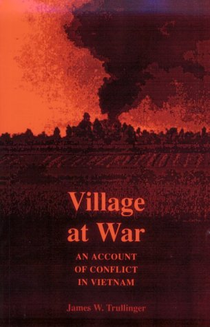 9780804721356: Village at War: An Account of Conflict in Vietnam