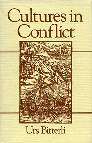9780804721769: Cultures in Conflict: Encounters Between European and Non-European Cultures, 1492-1800