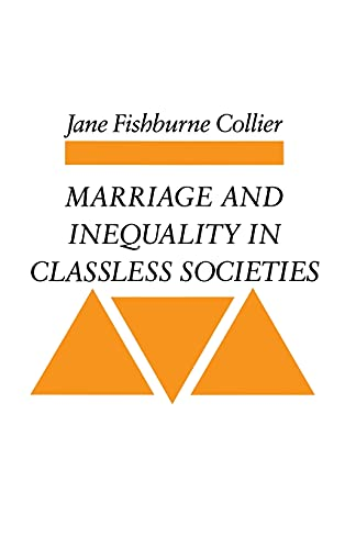 9780804721776: Marriage and Inequality in Classless Societies