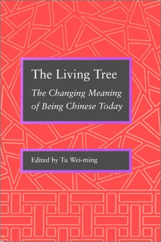 9780804721912: The Living Tree: The Changing Meaning of Being Chinese Today