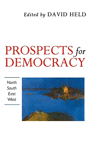 9780804721929: Prospects for Democracy: North, South, East, West