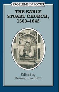 9780804721967: The Early Stuart Church, 1603-1642