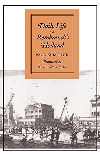 9780804722018: Daily Life in Rembrandt's Holland