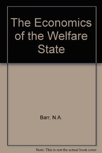 9780804722056: The Economics of the Welfare State