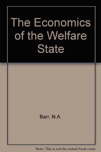 The Economics of the Welfare State: Barr, Nicholas