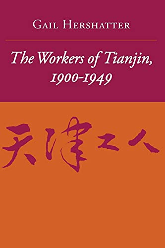 9780804722162: The Workers of Tianjin, 1900-1949