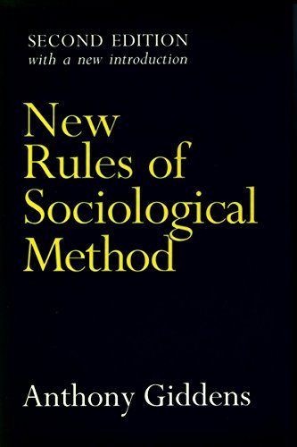 9780804722254: New Rules of Sociological Method: A Positive Critique of Interpretative Sociologies