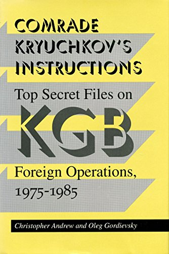 9780804722278: Comrade Kryuchkov's Instructions: Top Secret Files on KGB Foreign Operations, 1975-1985