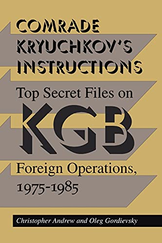 9780804722285: Comrade Kryuchkov's Instructions: Top Secret Files on KGB Foreign Operations, 1975-1985