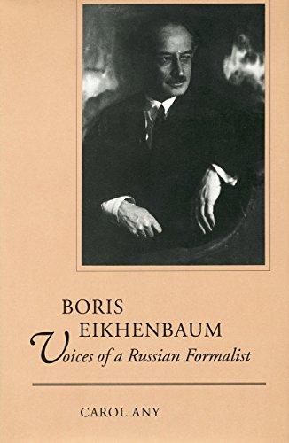 Boris Eikhenbaum: Voices of a Russian Formalist: Any, Carol Joyce;Any, Carol