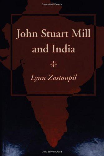 9780804722568: John Stuart Mill and India