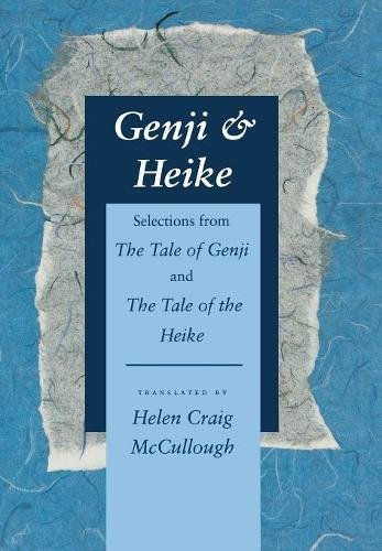 9780804722575: Genji & Heike: Selections from the Tale of Genji and the Tale of the Heike