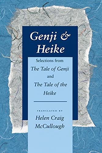 9780804722582: Genji & Heike: Selections from The Tale of Genji and The Tale of the Heike