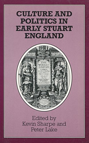 9780804722629: Culture and Politics in Early Stuart England
