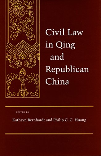 9780804722742: Civil Law in Qing and Republican China (Law, Society, and Culture in China)