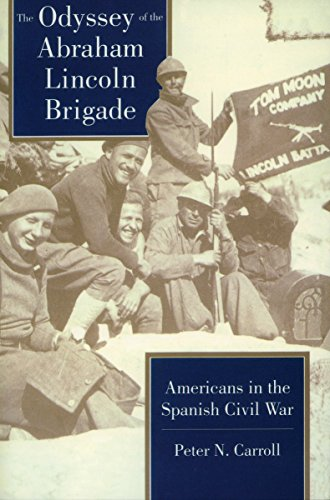 9780804722766: The Odyssey of the Abraham Lincoln Brigade: Americans in the Spanish Civil War