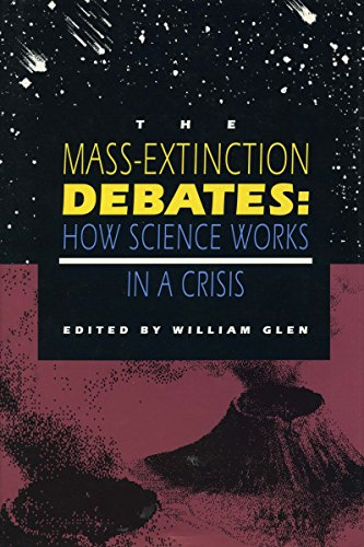 Mass-Extinction Debates: How Science Works in a Crisis